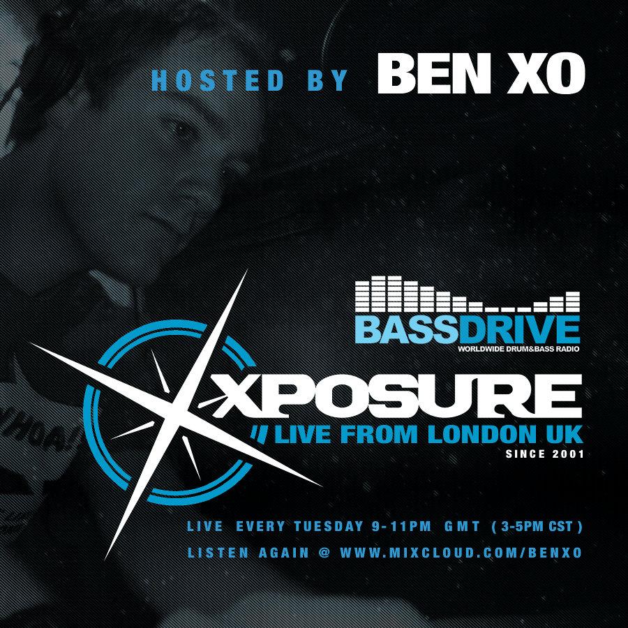 Ben XO - XPOSURE Show (http://www.bassdrive.com/)